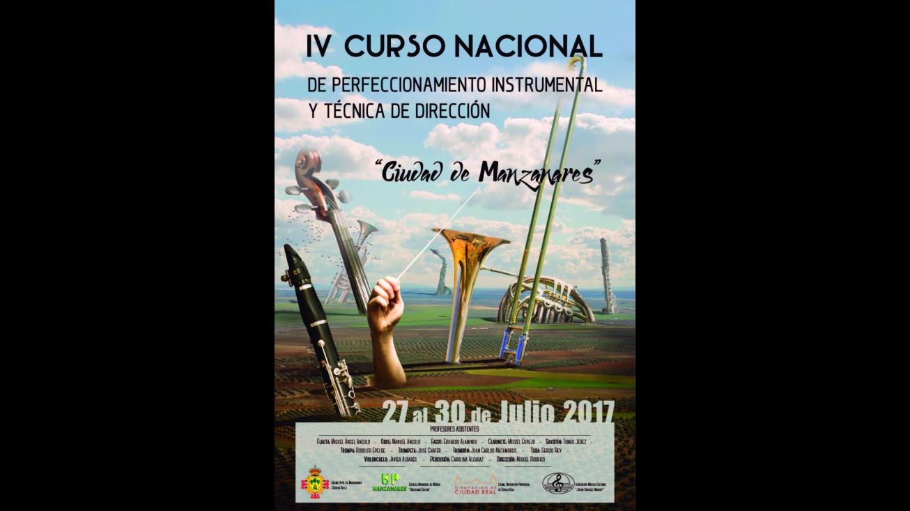 """Cartel anunciado del IV Curso Nacional de Perfeccionamiento Instrumental y Técnica de Dirección """"Ciudad de Manzanares"""""""